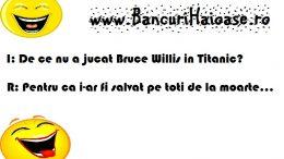 Bruce Willis si Titanic, banc cu Bruce Willis, bancuri actori, buncuri cu actori, bancuri despre actori, bancuri actori noi, bancuri cu actori 2019, banc cu actori, banc actori, actori, banc cu,