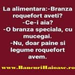 Banc cu branza Roquefort